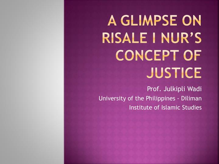 a glimpse on risale i nur s concept of justice n.
