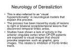 neurology of derealiztion