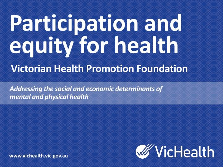 participation and equity for health n.