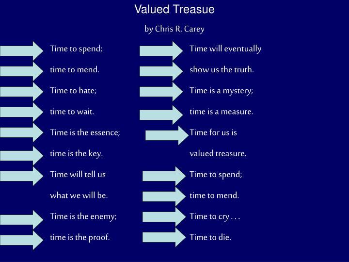 Valued Treasue