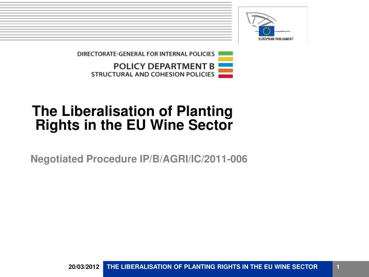 the liberalisation of planting rights in the eu wine sector n.