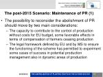 the post 2015 scenario maintenance of pr 1