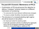 the post 2015 scenario maintenance of pr 2