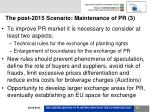 the post 2015 scenario maintenance of pr 3
