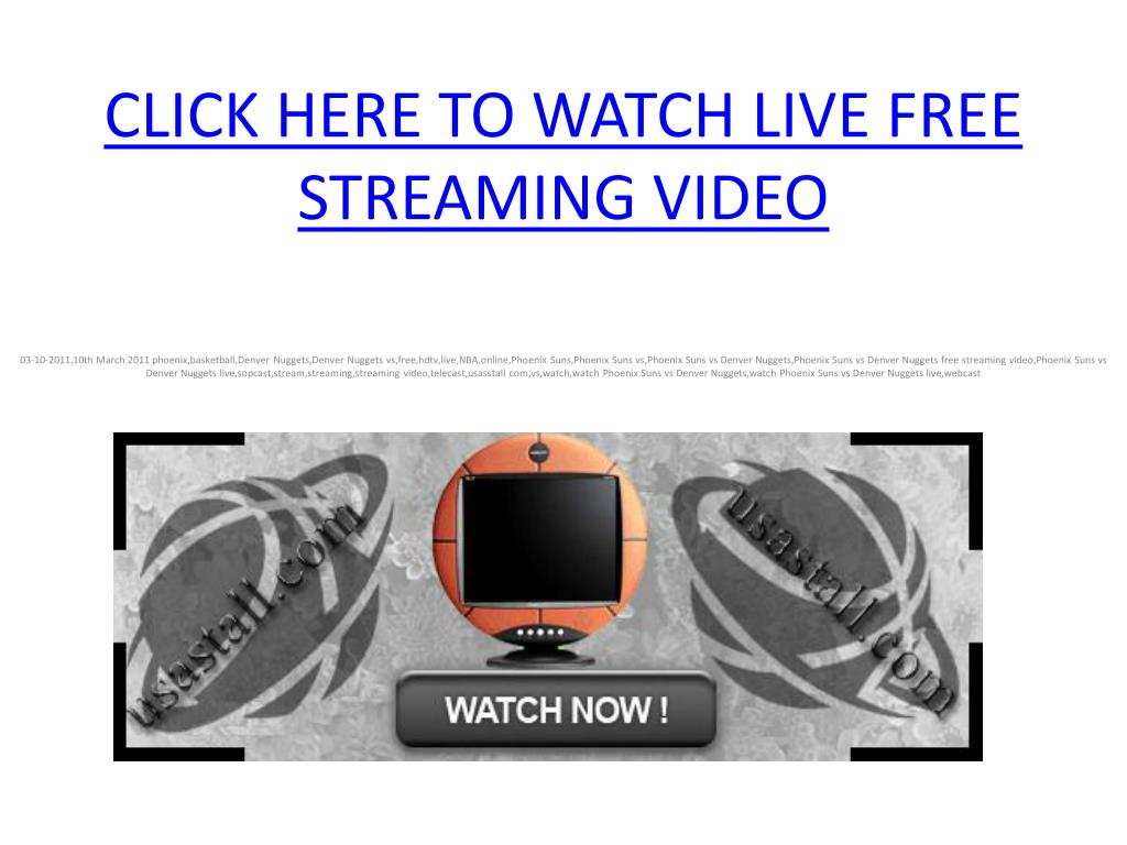 click here to watch live free streaming video l.