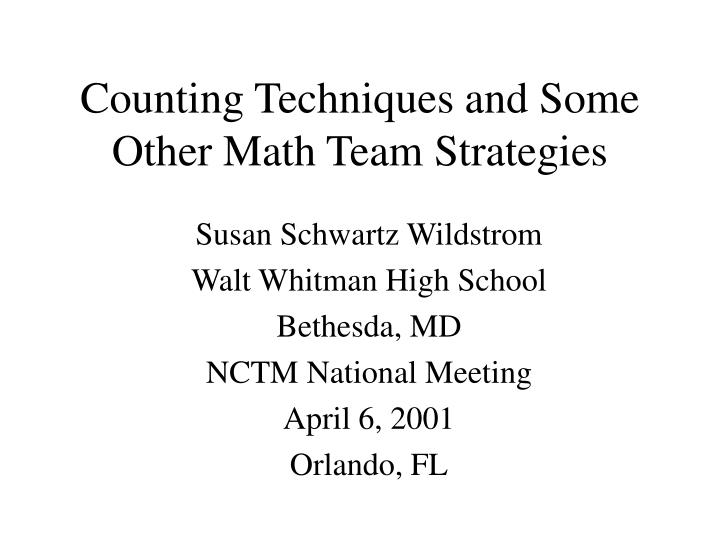 counting techniques and some other math team strategies n.