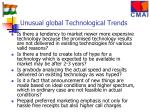 unusual global technological trends