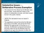 substantive issues deliberative process exemption22