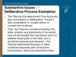 substantive issues deliberative process exemption23
