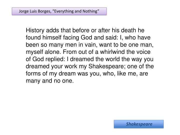 """Jorge Luis Borges, """"Everything and Nothing"""""""