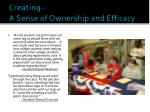creating a sense of ownership and efficacy