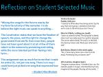 reflection on student selected music