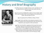 history and brief biography
