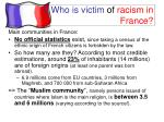 i who is victim of racism in france