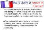 i who is victim of racism in france2