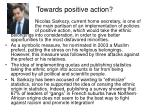 towards positive action