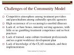 challenges of the community model