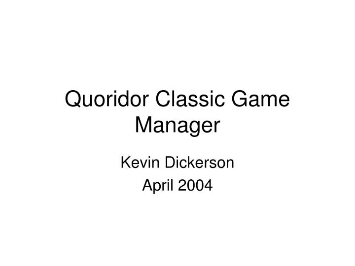 quoridor classic game manager n.