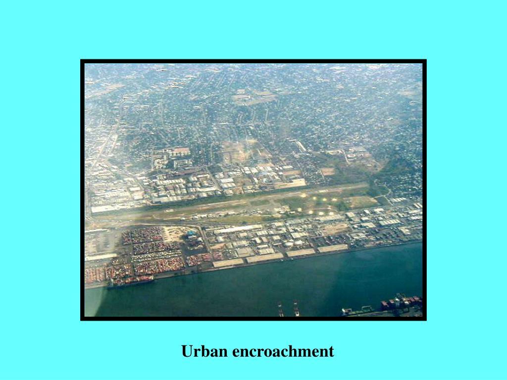 Urban encroachment