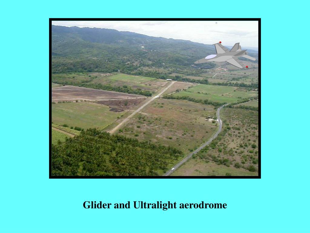 Glider and Ultralight aerodrome