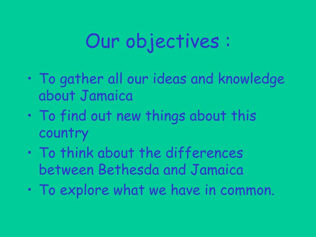 Our objectives :