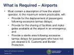 what is required airports
