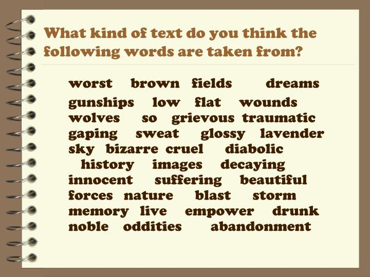 What kind of text do you think the following words are taken from