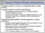 frequent pattern mining achievements