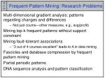 frequent pattern mining research problems