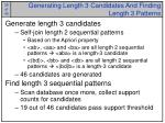 generating length 3 candidates and finding length 3 patterns
