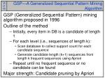 gsp a generalized sequential pattern mining algorithm