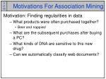 motivations for association mining