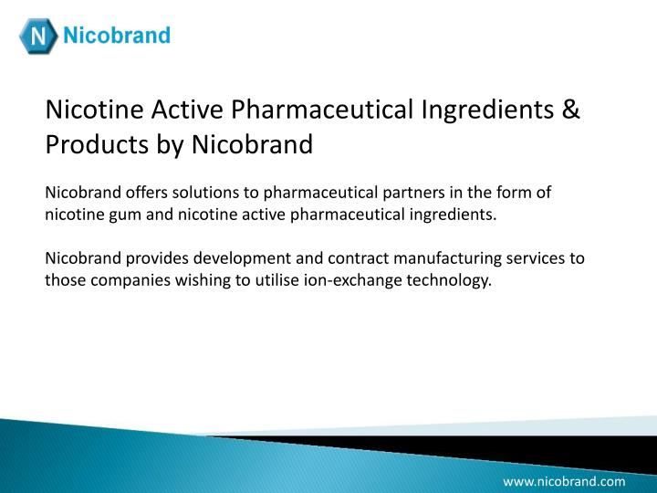 Nicotine Active Pharmaceutical Ingredients & Products by Nicobrand