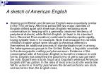 a sketch of american english