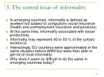 3 the central issue of informality