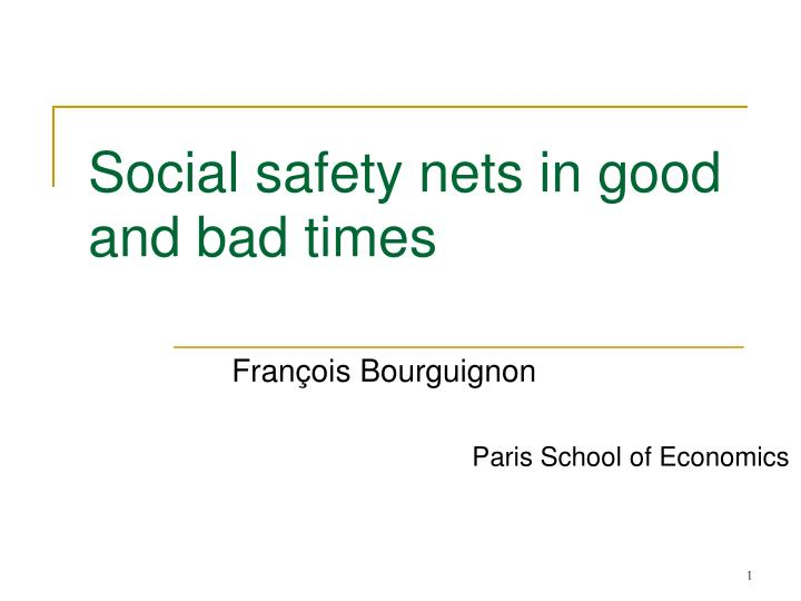 social safety nets in good and bad times n.