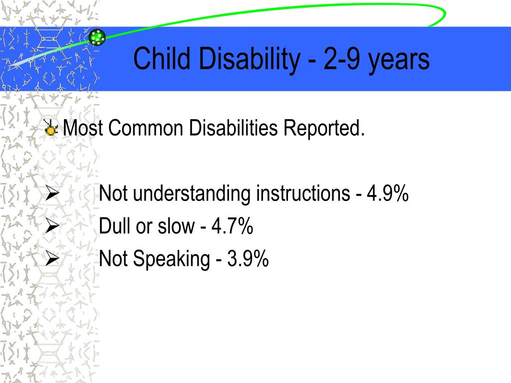 Child Disability - 2-9 years
