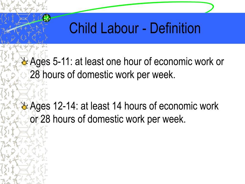 Child Labour - Definition