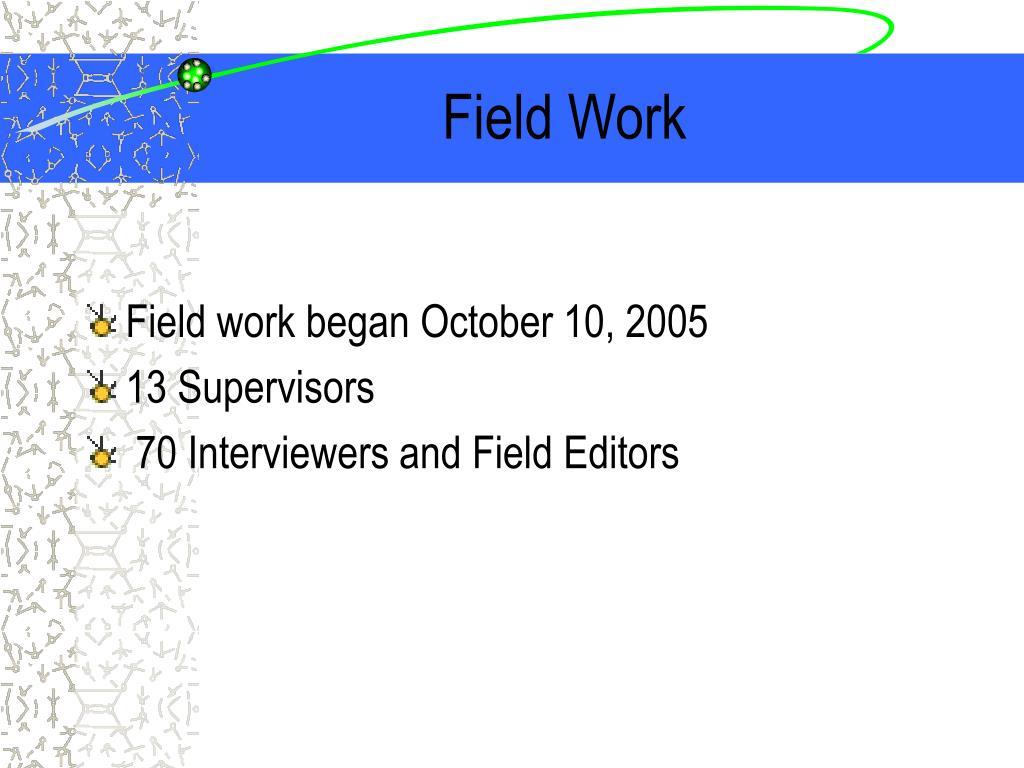 Field Work