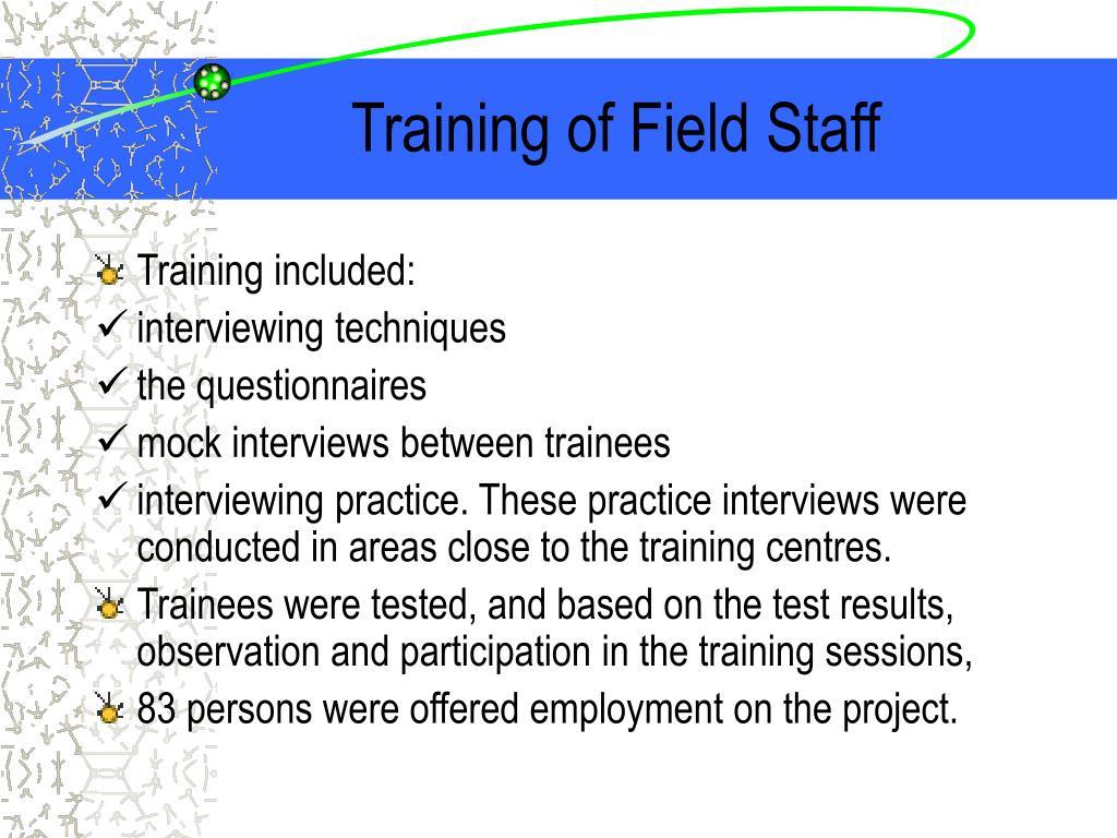 Training of Field Staff