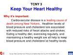 tcny 3 keep your heart healthy