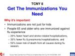 tcny 8 get the immunizations you need