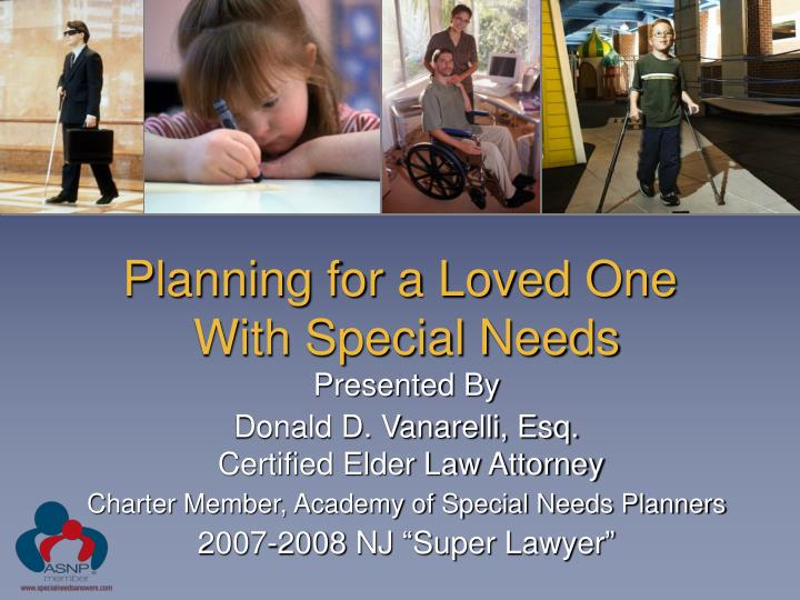 planning for a loved one with special needs n.