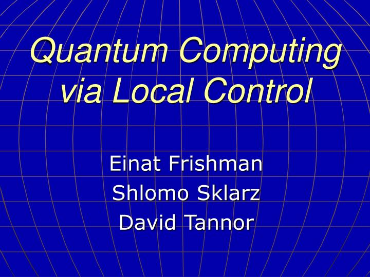 quantum computing via local control n.