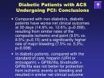 diabetic patients with acs undergoing pci conclusions