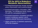 pci for acs in diabetics metabolic abnormalities