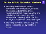 pci for acs in diabetics methods