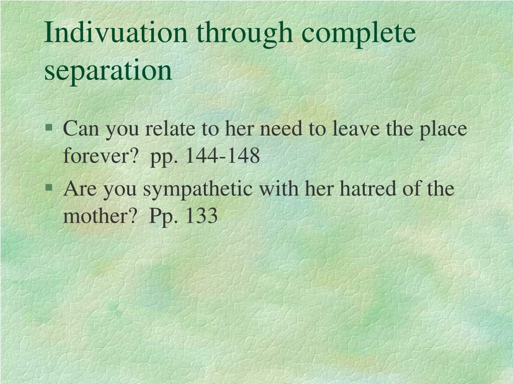 Indivuation through complete separation
