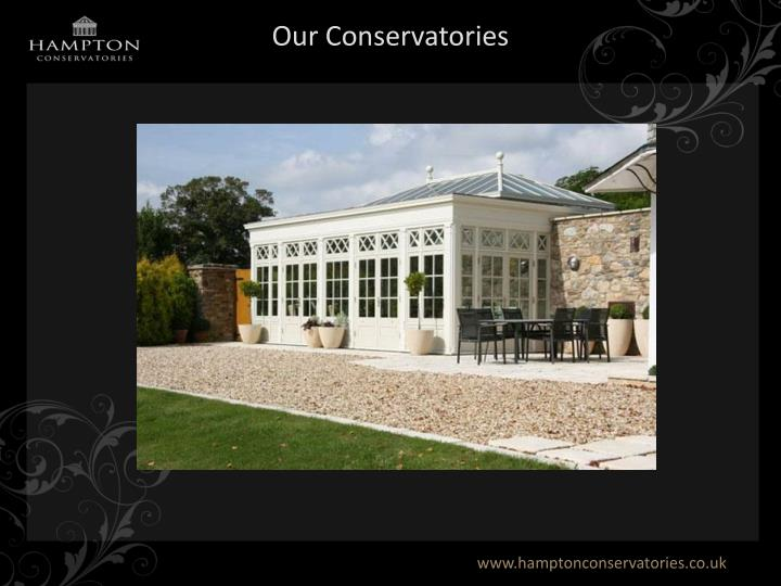 Our Conservatories