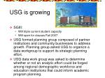 usg is growing